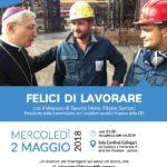 Felici di Lavorare - Mercoledì 02 Maggio ore 21:00 a Padova
