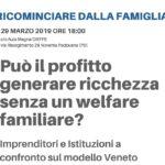 """""""Può il profitto generare ricchezza senza un welfare familiare?"""" - Ven 29 Mar ore 18:00 in DIEFFE."""
